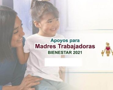 apoyos para madres solteras Apoyos para hijos e hijas de madres solteras